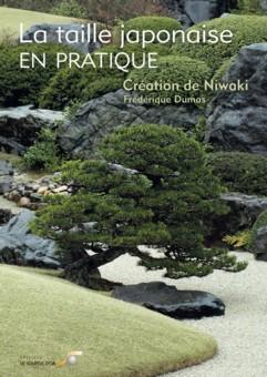livre, taille japonaise, pratique, niwaki, jardin zen, jardin japonais, frederique dumas